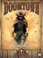 Doomtown: Reloaded Faith and Fear [AEG5905]