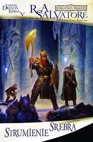 Strumienie Srebra: Legenda Drizzta Księga V [00100097]