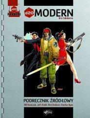 d20 Modern Gra Fabularna Podręcznik Źródłowy [0D20MODERN01]
