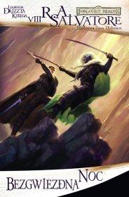 Bezgwiezdna noc: Legenda Drizzta Ksiega VIII [00100106]