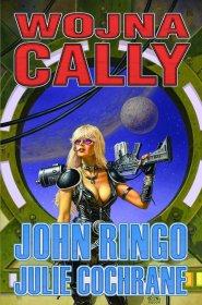 Wojna Cally: Dziedzictwo Aldenata Księga VI [01BRINGO13]
