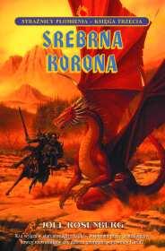 Srebrna Korona - Strażnicy płomienia Księga III (przeceniona) [01B00SP3]