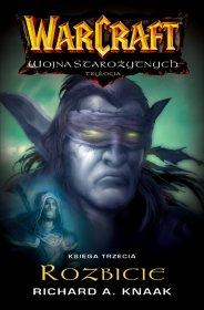 Rozbicie: Warcraft Wojna Starożytnych Księga III [000BLWC6]