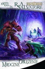 Mroczne oblężenie: Legenda Drizzta Księga IX [00100113V]