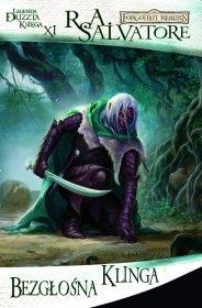 Bezgłośna klinga: Legenda Drizzta Księga XI [00100116]