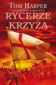 Rycerze Krzyża: Trylogia Demetriosa Askiatesa Księga II [03HARPER02]