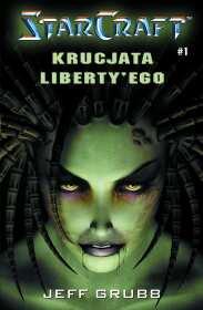 Starcraft #1 - Krucjata Liberty'go [000BLSC1]