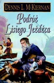Podróż Lisiego Jeźdźca: Mithgar Księga I (przeceniona) [01B00PLJ]