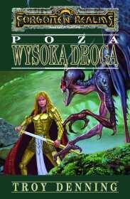 Poza wysoką drogą: Saga Cormyru Księga II (przeceniona) [00100034]