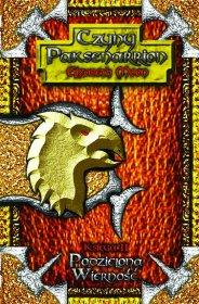 Podzielona Wierność: Czyny Paksenarrion Księga II (przeceniona) [01BPAKS02]