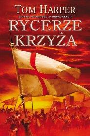 Rycerze Krzyża: Trylogia Demetriosa Askiatesa Księga II (przeceniona) [03HARPER02]