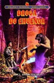 Droga do Ehvenor - Strażnicy płomienia Księga VI (przeceniona) [01B00SP6]
