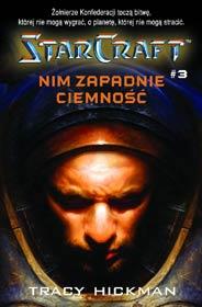 Starcraft #3 - Nim zapadnie ciemność [000BLSC3]