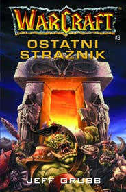 Warcraft #3 - Ostatni Strażnik [000BLWC3]