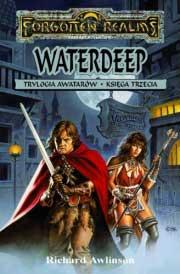 Waterdeep: Trylogia Awatarów Księga III (przeceniona) [00100032]
